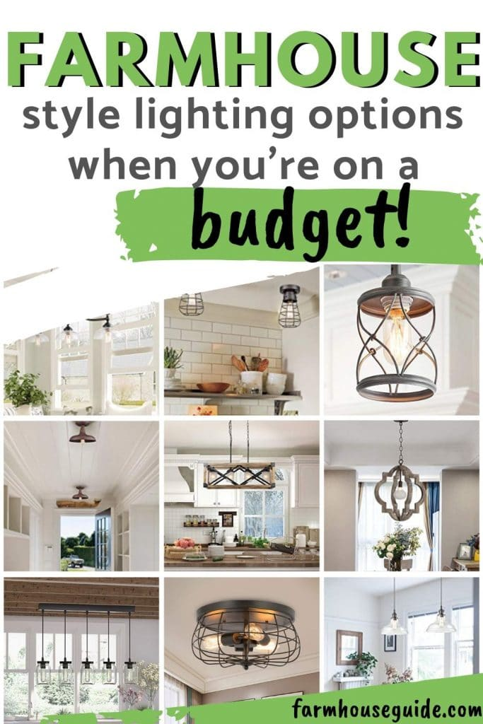 Farmhouse Style Lighting Options on a Budget, pinterest image, green with collage